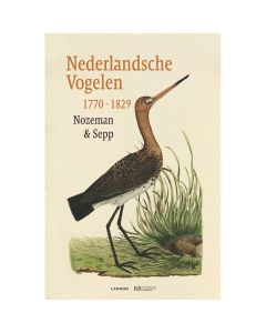 De Nederlandsche Vogelen 1770-1829 (nieuwe editie)