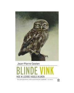 Blinde vink - Hoe ik leerde vogels kijken