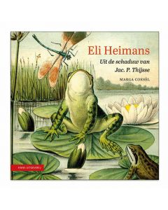 Eli Heimans Uit de schaduw van Jac. P. Thijsse